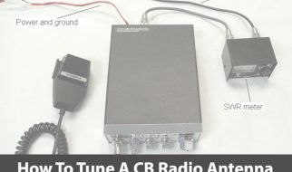 How To Tune A CB Radio Antenna