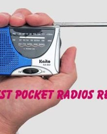 Best Pocket Radio Reviews and Useful Information for Wise Buying Decision