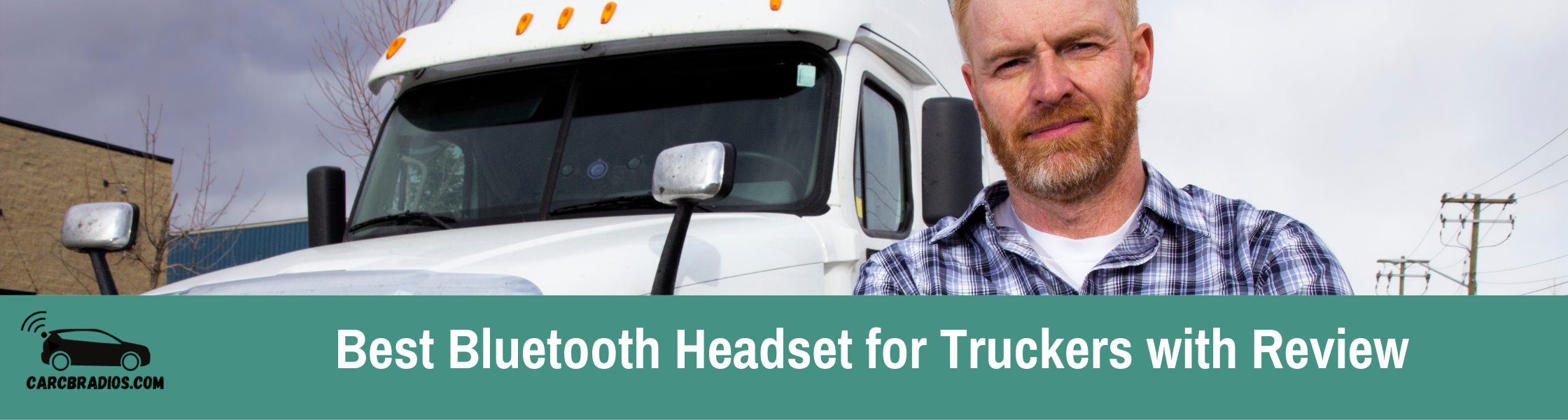 Best Bluetooth Headset for Truckers: A Bluetooth headset makes the life of truck drivers convenient. Truck drivers can wear Bluetooth headsets with comfort all day and can perform their driving duty effectively.