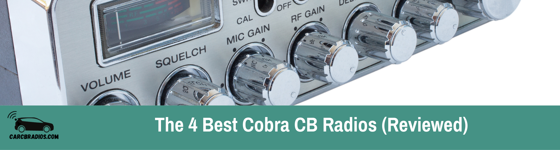 4 Best Cobra CB Radios: Let's dig into the 4 best and explain what makes them special