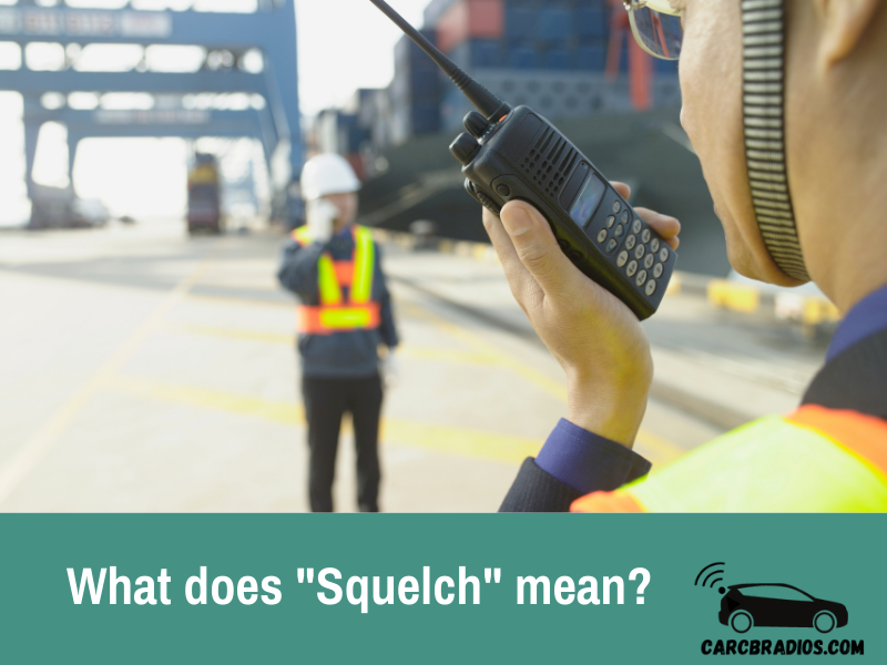 What does Squelch mean?