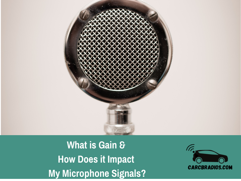 What is Gain? How does it impact my microphone signal?