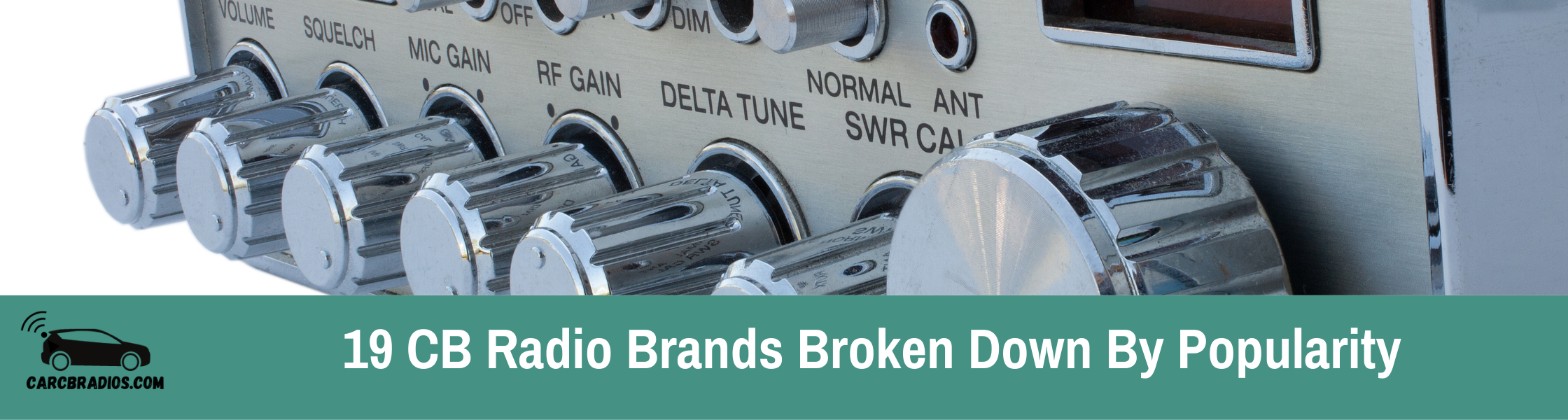 19 CB Radio Brands Broken Down By Popularity - I break down all of the most popular CB radios in this helpful guide!