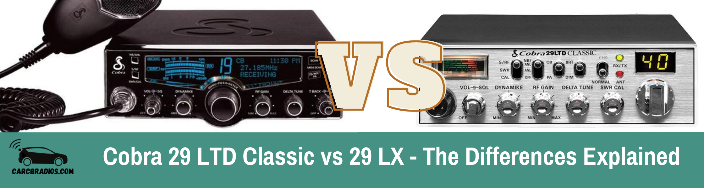Cobra 29 LTD Classic vs 29 LX - The Differences Explained: The biggest difference between the Cobra 29 LTD and the 29 LX offers a few unique features including automatic weather scan and Radio Check Diagnostic / Antenna Calibration.