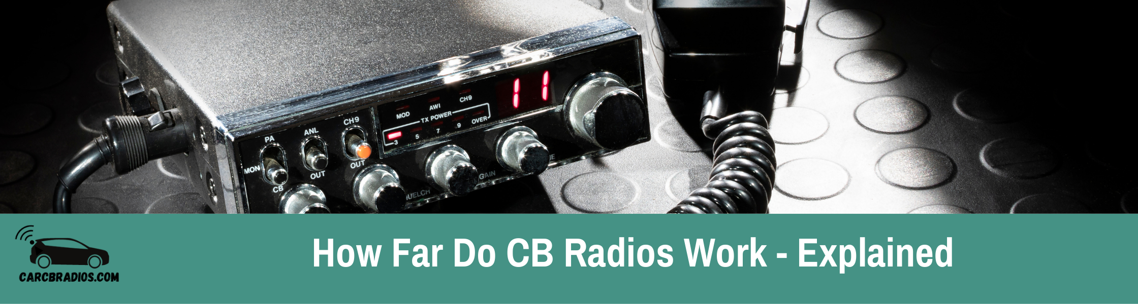 How Far do CB Radios Work: The average range of a CB radio is 3 miles. There are several factors that influence the range including radio power, power source, antenna length & type, antenna quality, height and direction, mount location, installation quality, weather, and terrain.